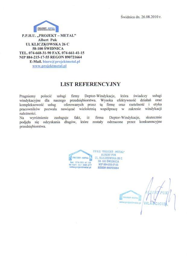 List referencyjny wyrażający opinie klientów na temat usług odzyskiwania należności przez firmę Deptor-Windykacje Radosław Trawczyński od firmy Projekt-Metal